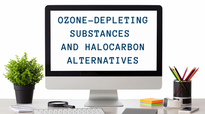 SWI_Computer_Series_Ozone-Depleting Substances and Halocarbon Alternatives